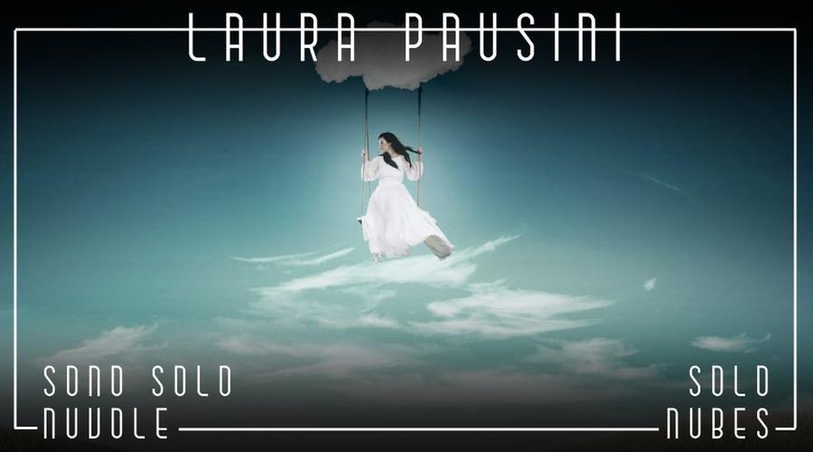 ´Sólo Nubes', nuevo tema de Laura Pausini